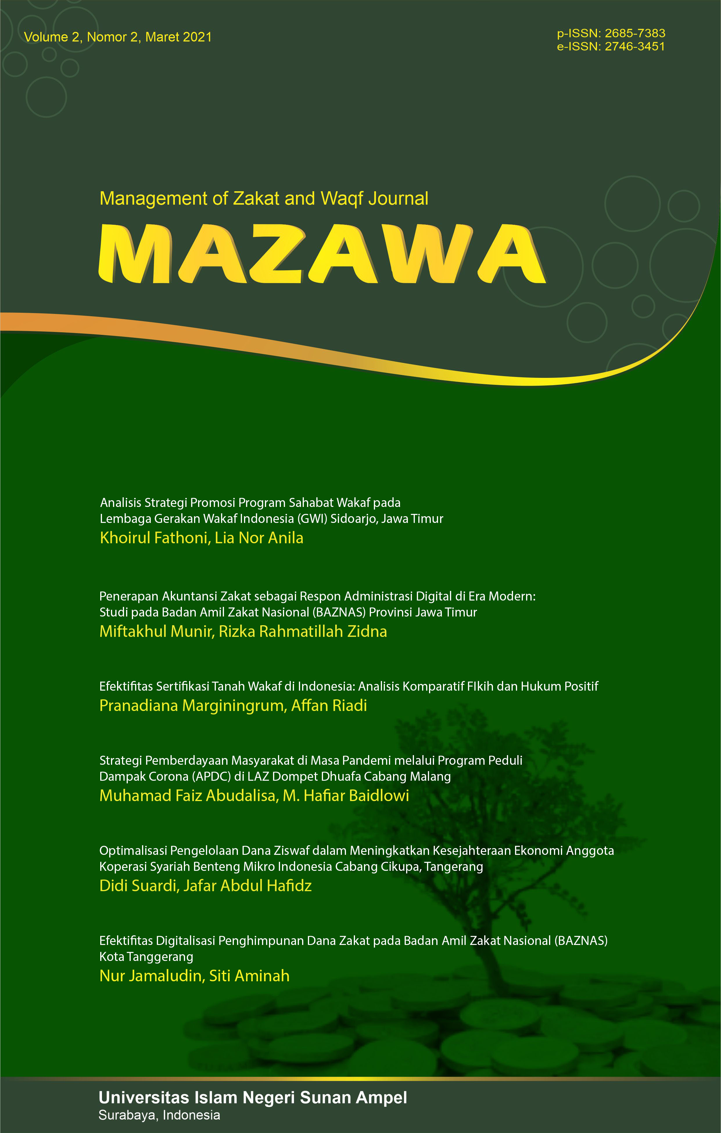 View Vol. 2 No. 2 (2021): Management Of Zakat and Waqf Journal (MAZAWA)